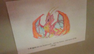 A dragon ate my homework. And my house. And most of the village.